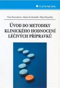 Úvod do metodiky klinického hodnocení léčivých přípravků