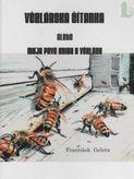 Včelárska čítanka alebo moja prvá kniha o včelách
