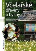 Včelařské dřeviny a byliny - dotlač z roku 2016