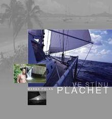 Ve stínu plachet / In the Shadow of Sails