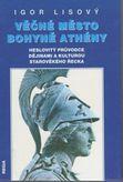 Věčné město bohyně Athény