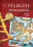 Velikáni renesancie