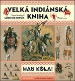 Velká indiánská kniha