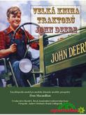 Velká kniha traktorů John Deere