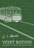Veľký rozvod - Fantastický autobusový výlet z pekla do neba