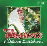 Vianoce S Darinou Laščiakovou CD