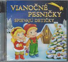 Vianočné pesničky spievajú detičky (CD)