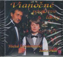 Vianočné posolstvo lásky Dočolomanský, Janko Pallo Michal