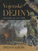 Vojenské dejiny od praveku do roku 1648 - Stredná Európa