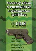 Vreckový zákon o poľovníctve s vykonávacou vyhláškou