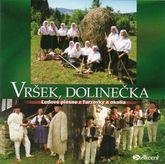 Vršek, dolinečka - Ľudové piesne z Turzovky a okolia