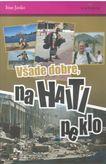Všade dobre na Haiti peklo