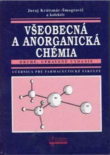 Všeobecná a anorganická chémia, 2. vyd.