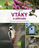 Vtáky v záhrade - Pozorovať, spoznávať, ochraňovať