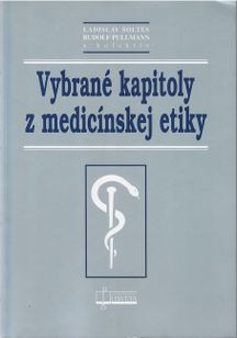 Vybrané kapitoly z medicínskej etiky