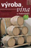 Výroba vína u malovinařu