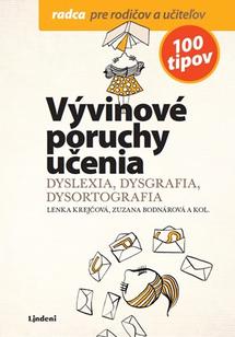Vývinové poruchy učenia - Dyslexia, dysgrafia, dysortografia