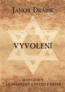 Vyvolení - Semitizmus – oddelenosť a dvojitý meter
