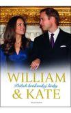 William & Kate - Príbeh kráľovskej rodiny