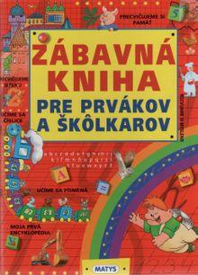 Zábavná kniha pre prvákov a škôlkarov