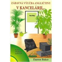 Zábavná výuka angličtiny v kanceláři... + CD