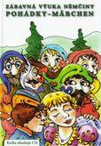 Zábavná výuka němčiny Pohádky - Märchen + CD