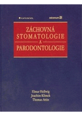 Záchovná stomatologie a parodontologie