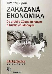 Zakázaná ekonomika - Čo urobilo Západ bohatým a Rusko chudobným