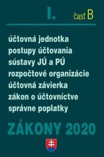 Zákony 2020 I. časť B - účtovné zákony a opatrenia