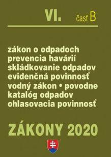 Zákony 2020 VI. časť B - Odpadové a vodné hospodárstvo