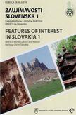 Zaujímavosti Slovenska 1 / Features of Onterest in Slovakia 1