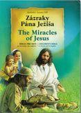 Zázraky Pána Ježiša / The Miracles of Jesus (Biblia pre deti po slovnesky a po anglicky)