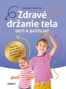 Zdravé držanie tela detí a batoliat