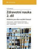 Zdravotní nauka 2. díl - Učebnicew pro obor sociální činnost