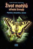 Život motýlů střední Evropy - Populace, ekosystémy, význam