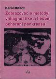 Zobrazovacie metódy v diagnostike a liečbe ochorení pankreasu