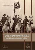 Zrod Slovenského štátu v kronikách slovenskej armády