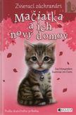 Zvierací záchranári - Mačiatka a ich nový domov