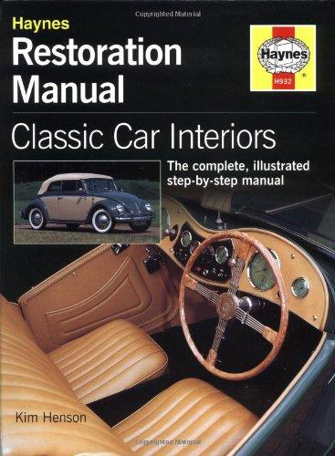 restoration manula classic car interiors the complete illustrated step by step manual. Black Bedroom Furniture Sets. Home Design Ideas